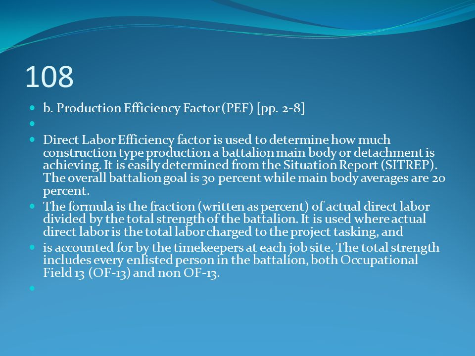 108 b. Production Efficiency Factor (PEF) [pp. 2-8]